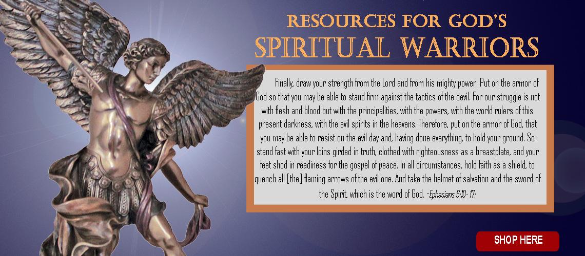 Spiritual Warfare (in the battle against evil)